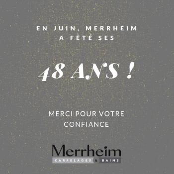 48 ans pour Merrheim Carrelages et Bains !